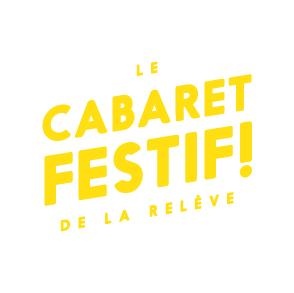 Le Cabaret Festif! de la Relève